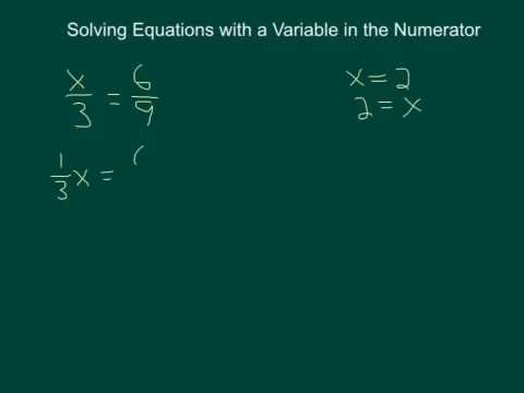 Solving Equations with a Variable in the Numerator