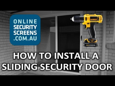 How to Install a Sliding Security Door - OnlineSecurityScreens.com.au