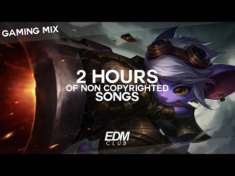 2 HOURS OF NON COPYRIGHTED SONGS | GAMING MIX: EDM, TRAP