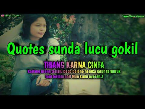 Quotes Sunda Lucu Gokil The Most Popular High Quality Videos
