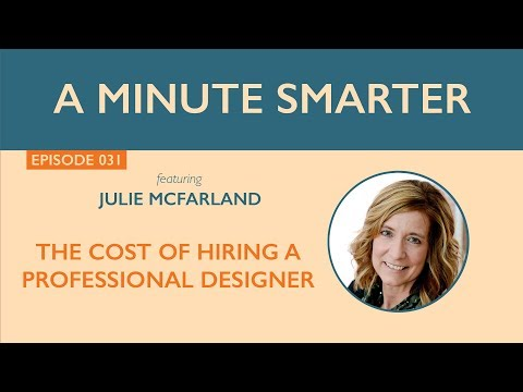 The Cost of Hiring a Professional Designer | A Minute Smarter - 031
