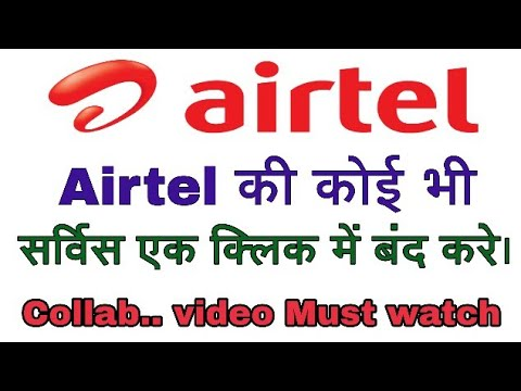 Stop Airtel Services In Single click | Activate & Deactivate |