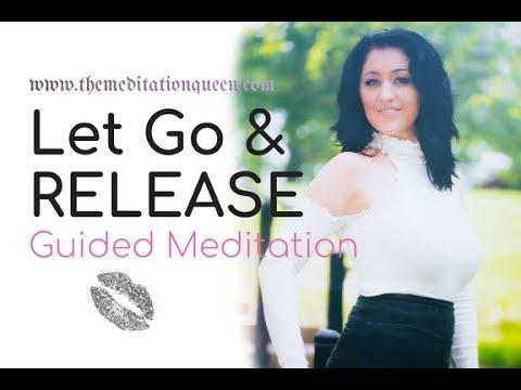 Guided Meditation - Ep. 38 𝖍𝖔𝖜 𝖙𝖔 𝖑𝖊𝖙 𝖌𝖔 & 𝖗𝖊𝖑𝖊𝖆𝖘𝖊