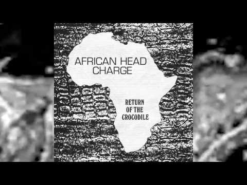 African Head Charge - Return Of The Crocodile