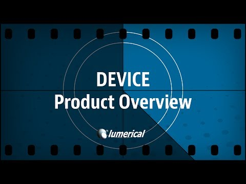 Lumerical DEVICE Overview