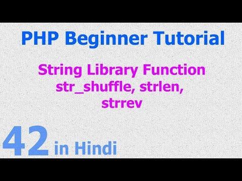 42 - PHP String Function - random string, string length, reverse string