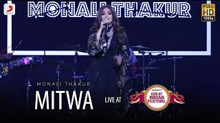 Mitwa - Live @ Amazon Great Indian Festival | Monali Thakur | Kabhi Alvida Naa Kehna