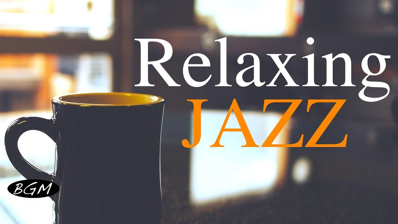 Download Relaxing Jazz Music - Background Chill Out  Music - Music For Relax,Study,Work MP3 Gratis