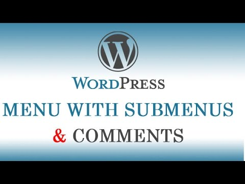 6.) How to create Menu with Submenus in Wordpress & also information about comments (Hindi/Urdu)