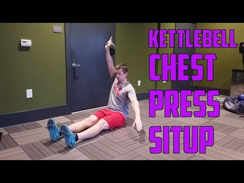 How To: Kettlebell Chest Press Situp