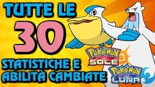 TUTTE LE 30 ABILITÀ E STATISTICHE modificate in Sole e Luna ★ Pokémon migliorati!