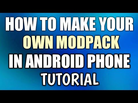 How To Make Your Own Modpack With Android [Full Tutorial]