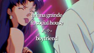 Ariana Grande ft. Social House - boyfriend (visual lyric video)