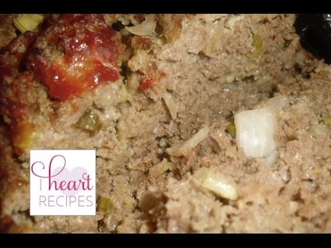 How To Make Home Style Meatloaf I Heart Recipes