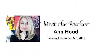 Meet The Author Ann Hood  The Book That Matters Most