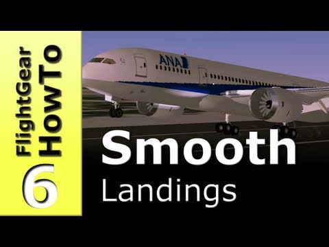 How to make a smooth landing - FlightGear HowTo #6