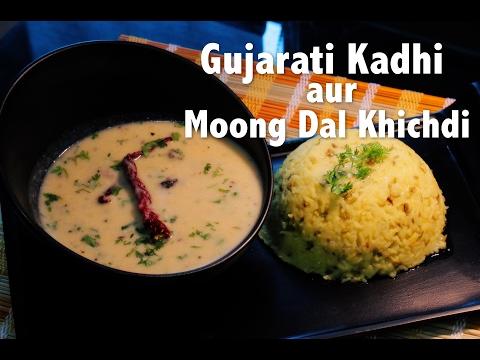 Gujarati Kadhi aur Moong Dal Khichdi - #GujaratniRasoi | ChefHarpalSingh