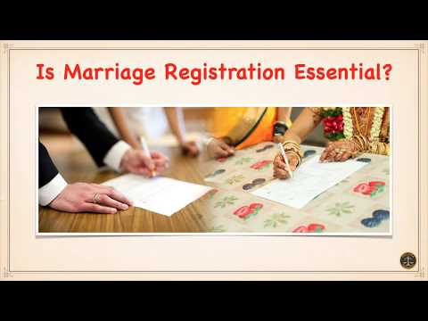 Is Marriage Registration Essential?