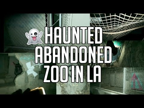 EXPLORING A HAUNTED, ABANDONED ZOO IN LA AT NIGHT