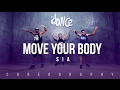 Download lagu Move Your Body - SIA - Choreography - FitDance Life