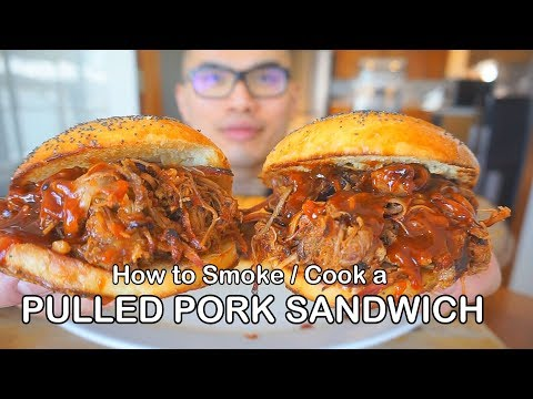 How to Smoke / Cook a PULLED PORK SANDWICH