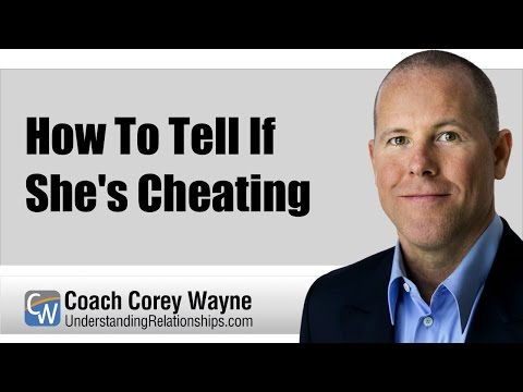 How To Tell If She's Cheating