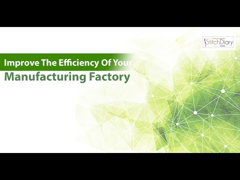Learn how to improve efficiency of your manufacturing factory