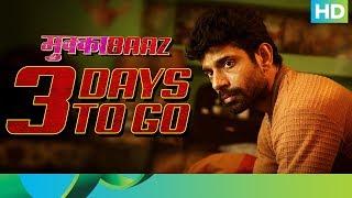 Countdown for Mukkabaaz | 3 Days To Go