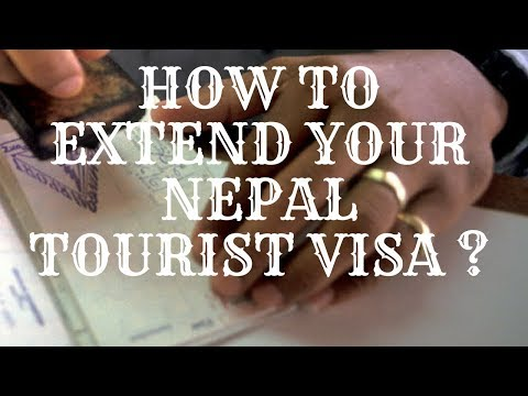 How to extend your Nepal tourist visa ?