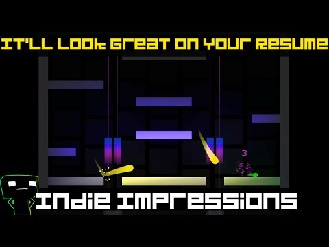 Indie Impressions - It'll Look Great On Your Résumé