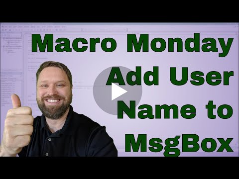 Macro Monday Add the Excel User Name to a Message Box