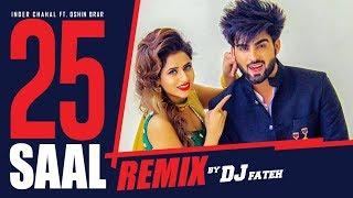 """""""25 Saal""""   Inder Chahal Ft Oshin Brar   DJ Fateh - Remix   Latest Punjabi Songs 2017   T-Series"""