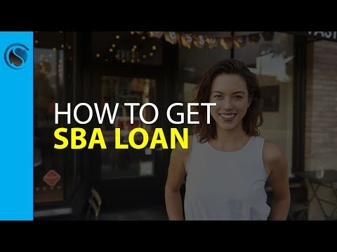 What's Needed to get a SBA Loan, and the Steps to Getting One
