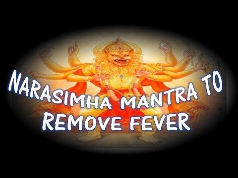 REMOVE THE FEVER - NARASIMHA MANTRA (3 TIMES RECITATION)
