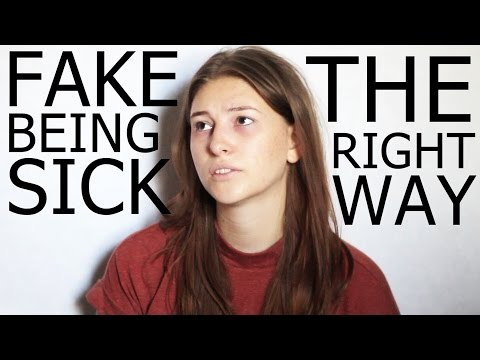 How To Fake Being Sick - THE RIGHT WAY | Gleace24