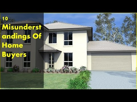 10 Misunderstandings Of Home Buyers