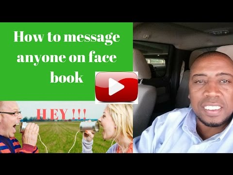 How to message someone on face book/ including non friends