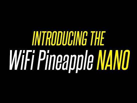 Introducing the WiFi Pineapple NANO