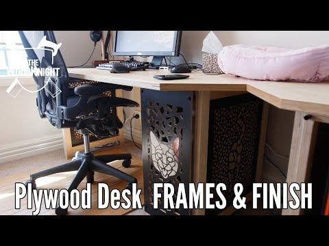 Plywood Desk 06. Frames  And All Done