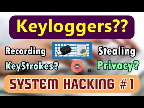 [HINDI] What is a Key Logger? | Recording your Keystrokes? | Dangerous System Hacking Technique