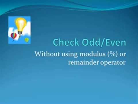 Check odd or even without modulus (%) operator
