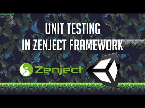 Unit Testing with Zenject Dependency Injection - Unity 2018 Tutorial