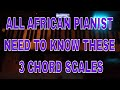 Download THE 3 SCALE OF CHORDS ALL AFRICAN PIANO PLAYERS NEED TO KNOW!!!!! MP3,3GP,MP4