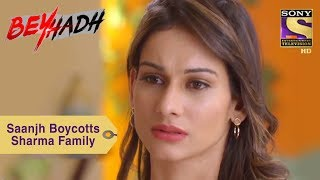 Your Favorite Character | Saanjh Boycotts Sharma Family | Beyhadh