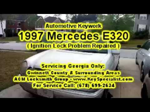 1997 Mercedes Benz E320 - Ignition Lock Problem Repaired! Locksmith Duluth GA.