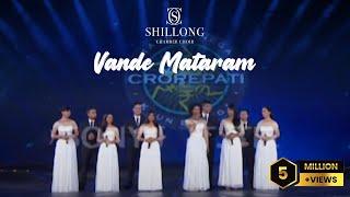 Vande Mataram - Shillong Chamber Choir (Grand Premiere KBC 8)