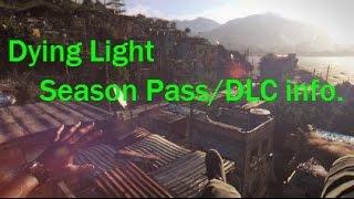 Dying Light Season Pass DLC Information
