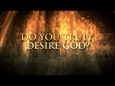 Do You Desire God? - Paul Washer