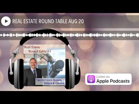 REAL ESTATE ROUND TABLE AUG 20