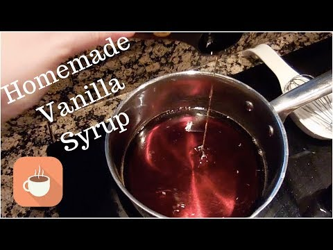 Homemade Vanilla Syrup for Coffee!